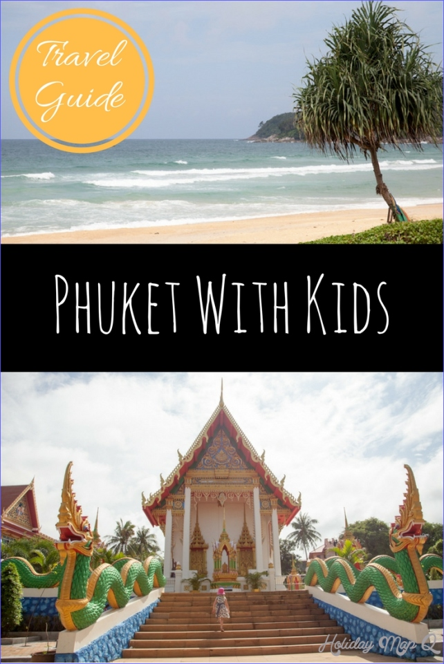 Travel Guide: Phuket For Kids, Thailand - Adventure, baby!